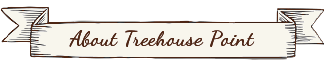 About TreeHouse Point